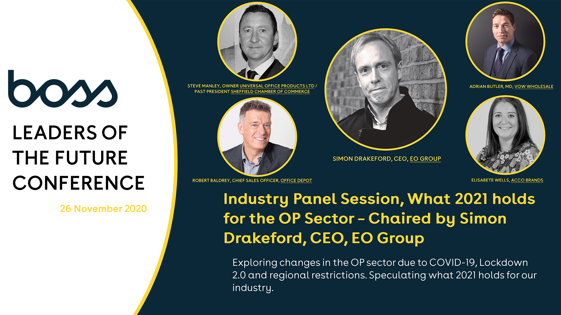 LOTF 2020: Industry Panel Session, What 2021 holds for the OP Sector – Chaired by Simon Drakeford, CEO, EO Group