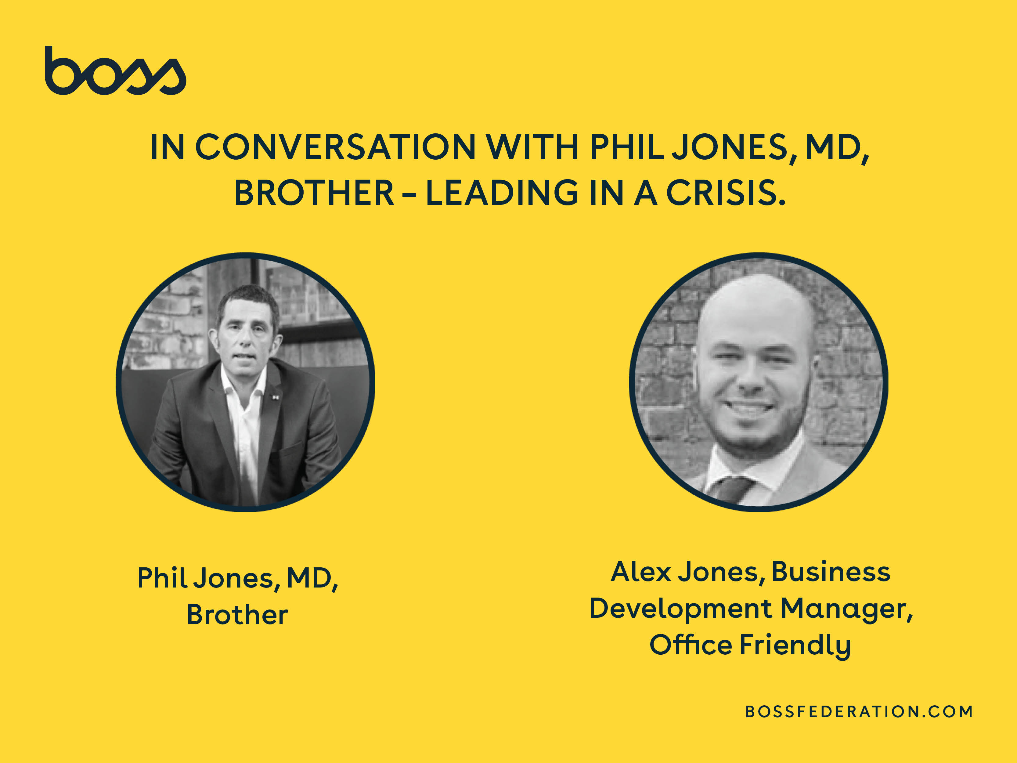 BOSS Leaders of the Future in conversation with Phil Jones, MD, Brother. Leading in a Crisis.